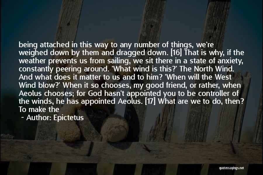 Good Winds Quotes By Epictetus