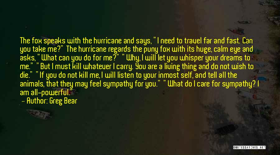Good Winds Quotes By Greg Bear