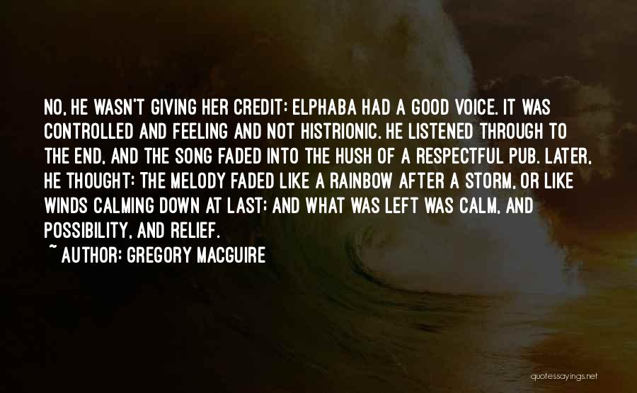 Good Winds Quotes By Gregory MacGuire