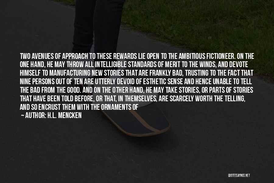 Good Winds Quotes By H.L. Mencken
