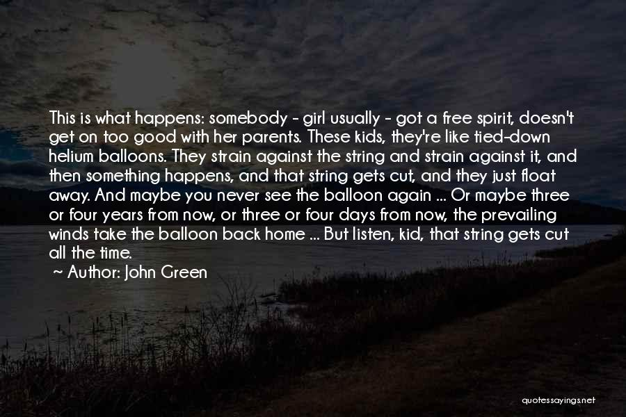 Good Winds Quotes By John Green