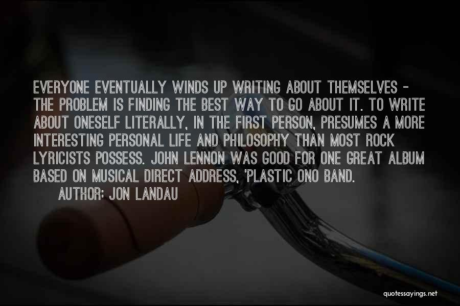 Good Winds Quotes By Jon Landau