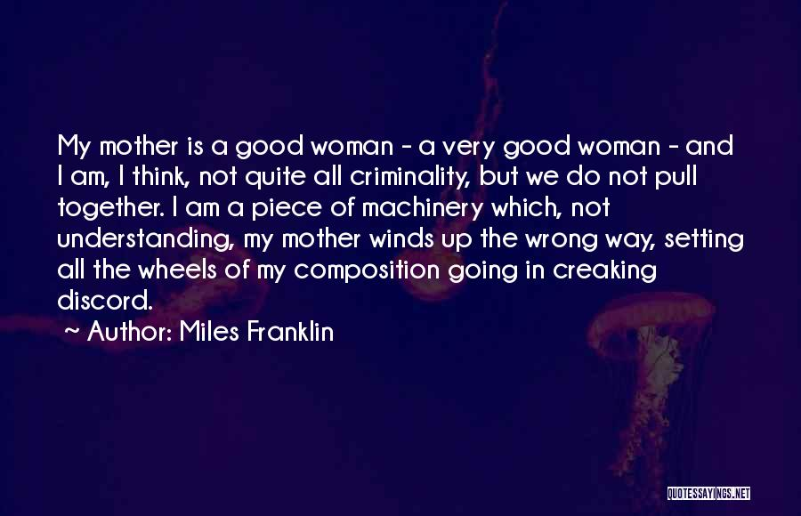 Good Winds Quotes By Miles Franklin
