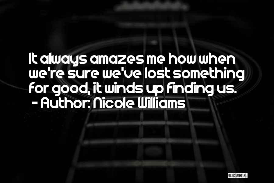 Good Winds Quotes By Nicole Williams