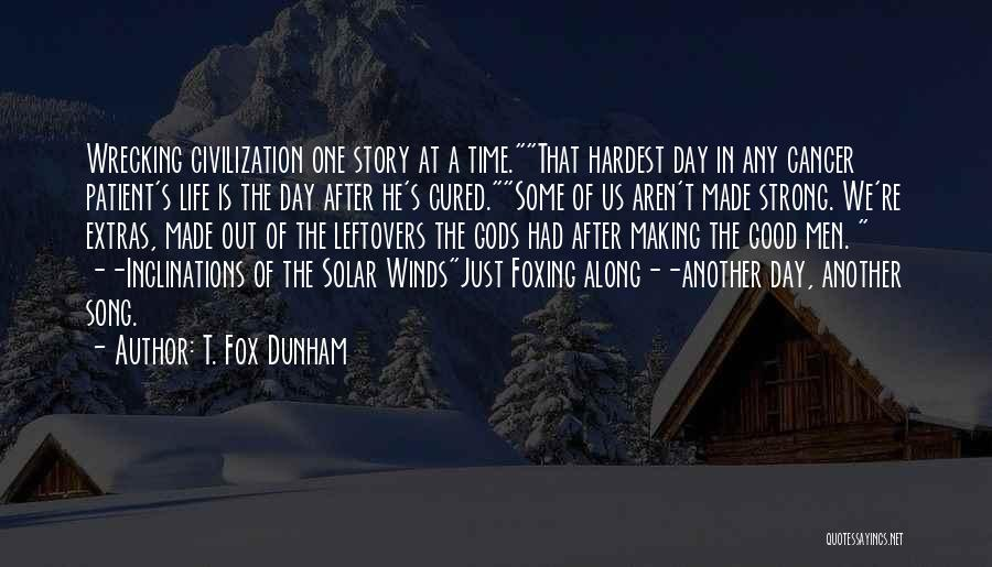 Good Winds Quotes By T. Fox Dunham