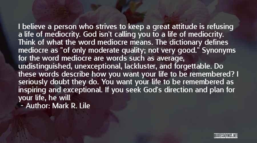 Good Words To Describe Someone Quotes By Mark R. Lile