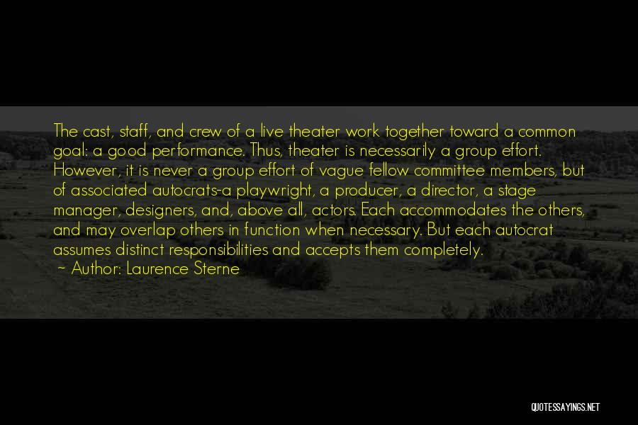 Good Work Performance Quotes By Laurence Sterne