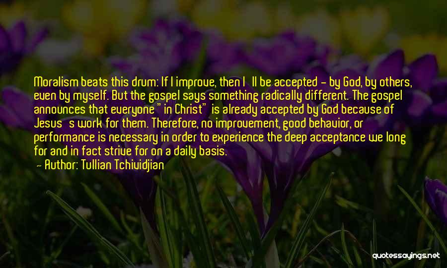 Good Work Performance Quotes By Tullian Tchividjian