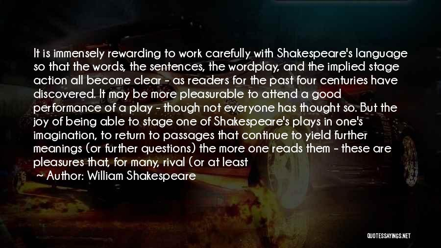 Good Work Performance Quotes By William Shakespeare