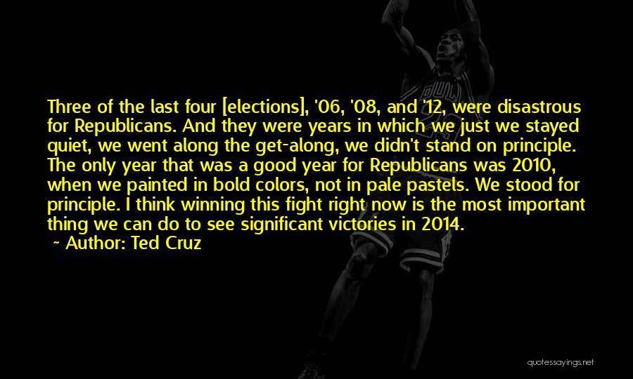 Good Year 12 Quotes By Ted Cruz