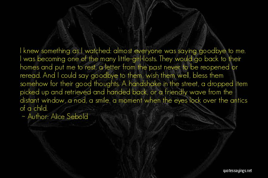 Goodbye In Her Eyes Quotes By Alice Sebold