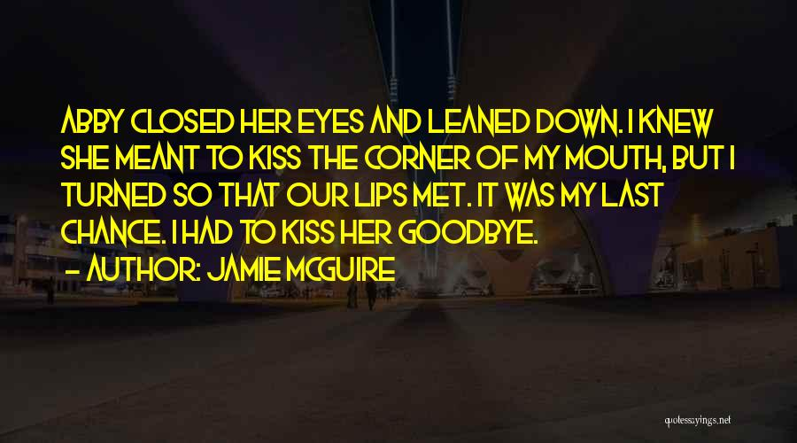 Goodbye In Her Eyes Quotes By Jamie McGuire