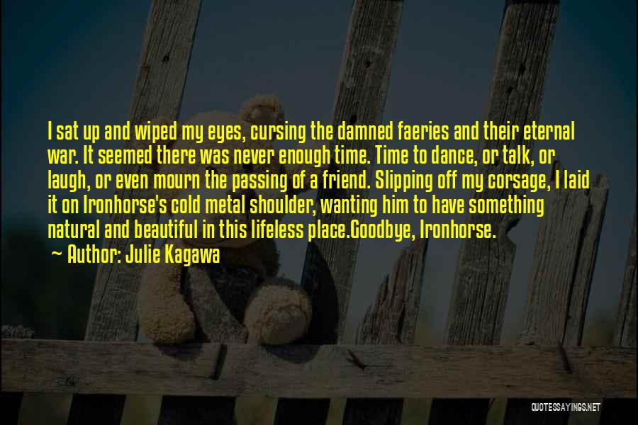 Goodbye In Her Eyes Quotes By Julie Kagawa