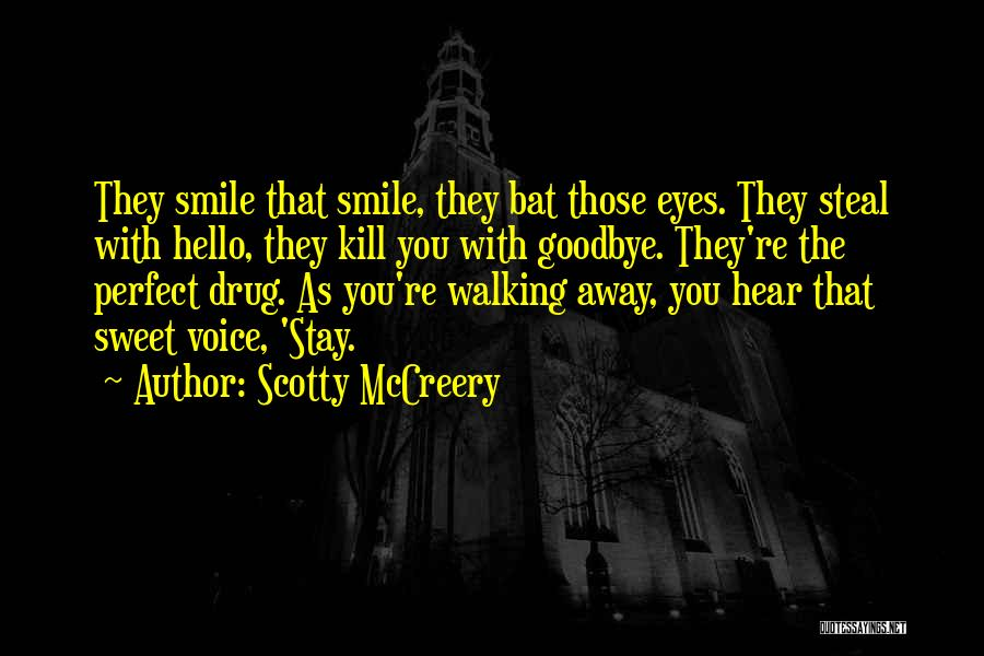 Goodbye In Her Eyes Quotes By Scotty McCreery