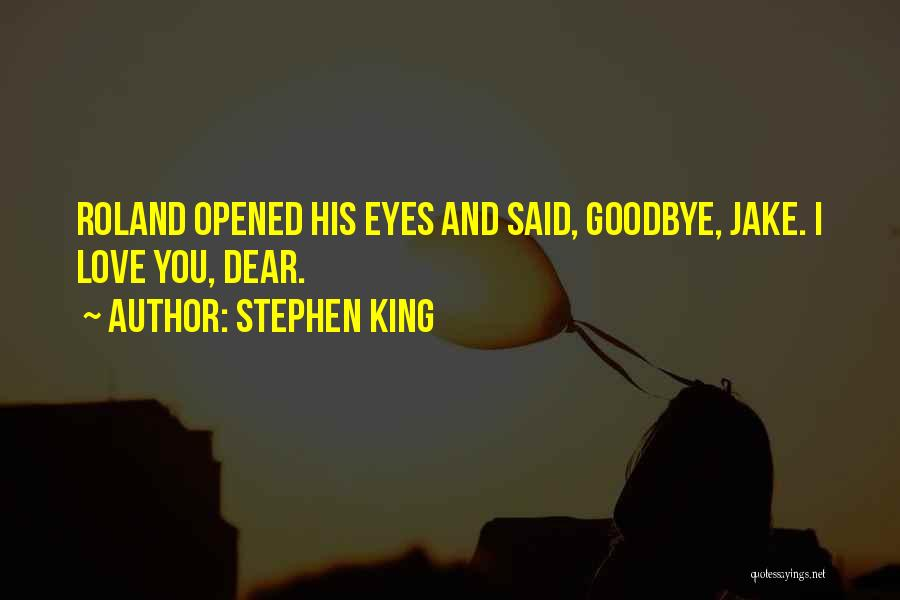 Goodbye In Her Eyes Quotes By Stephen King