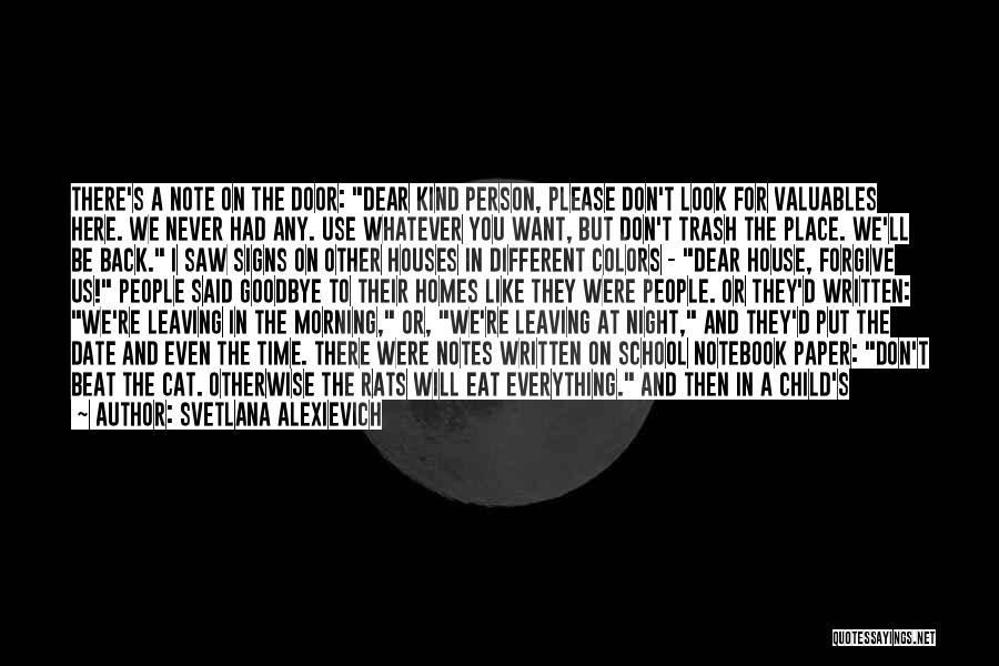 Goodbye In Her Eyes Quotes By Svetlana Alexievich