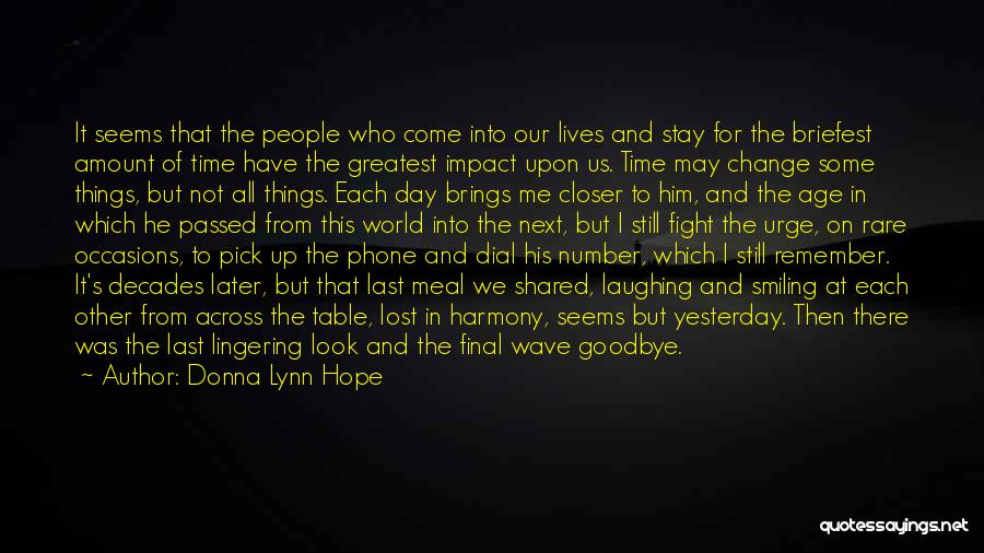 Goodbye Till Next Time Quotes By Donna Lynn Hope