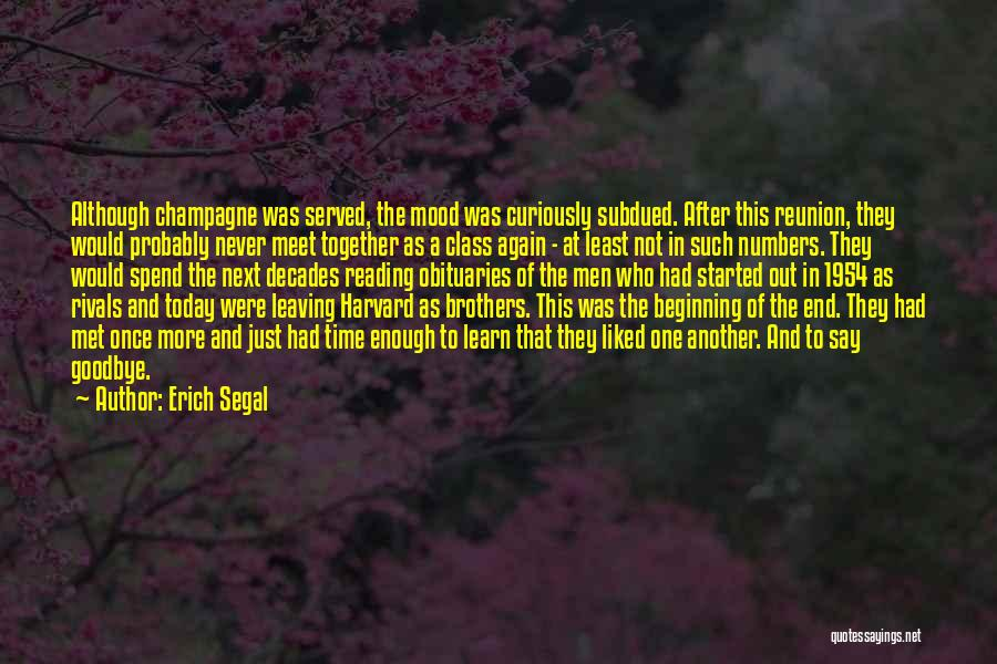 Goodbye Till Next Time Quotes By Erich Segal