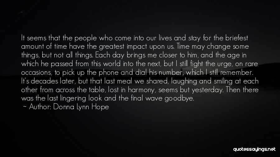 Goodbye Yesterday Quotes By Donna Lynn Hope