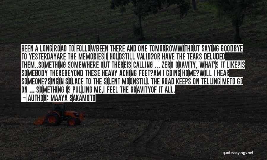 Goodbye Yesterday Quotes By Maaya Sakamoto