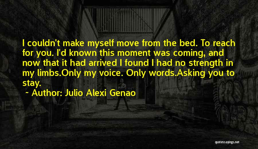 Goodbyes For Now Quotes By Julio Alexi Genao