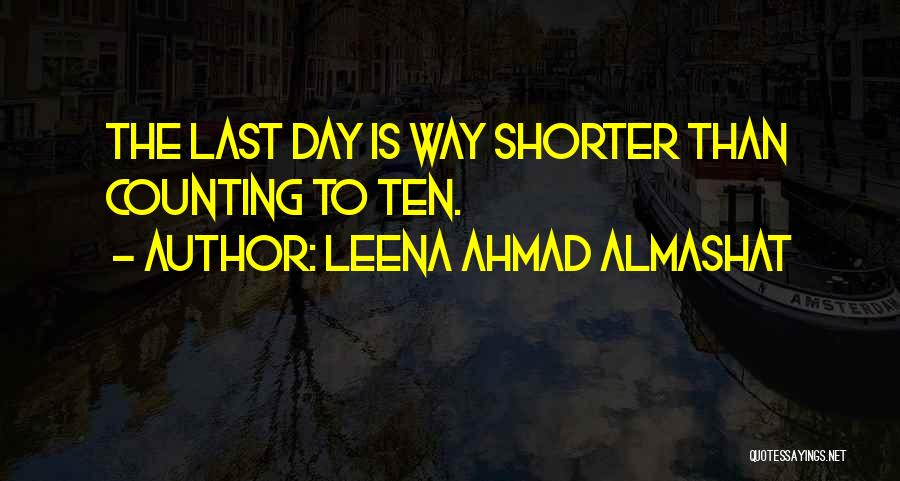 Goodbyes For Now Quotes By Leena Ahmad Almashat