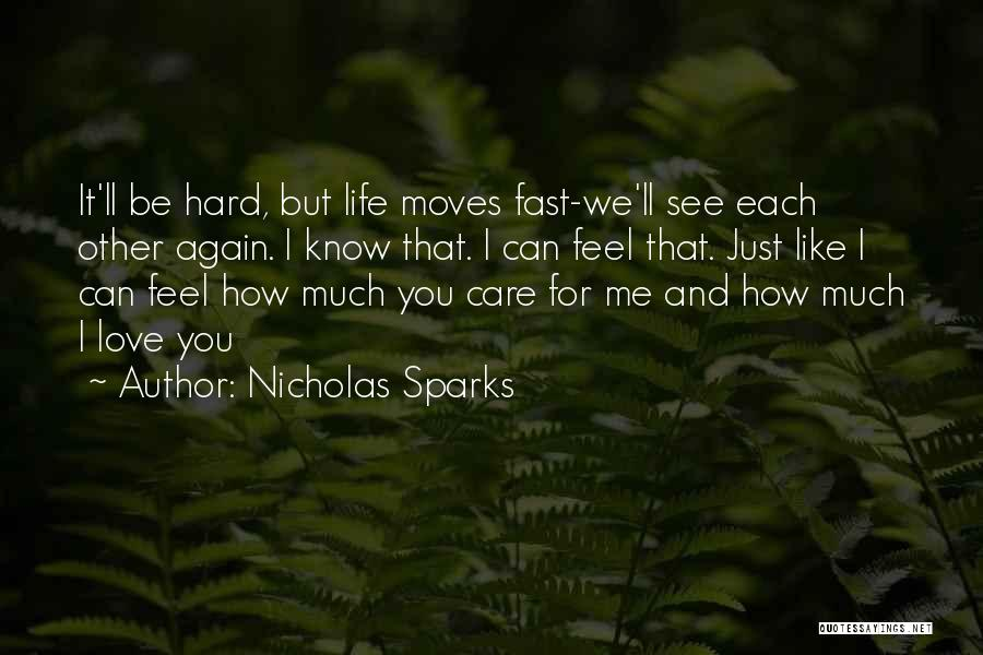 Goodbyes For Now Quotes By Nicholas Sparks