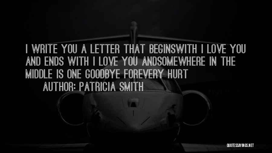 Goodbyes For Now Quotes By Patricia Smith