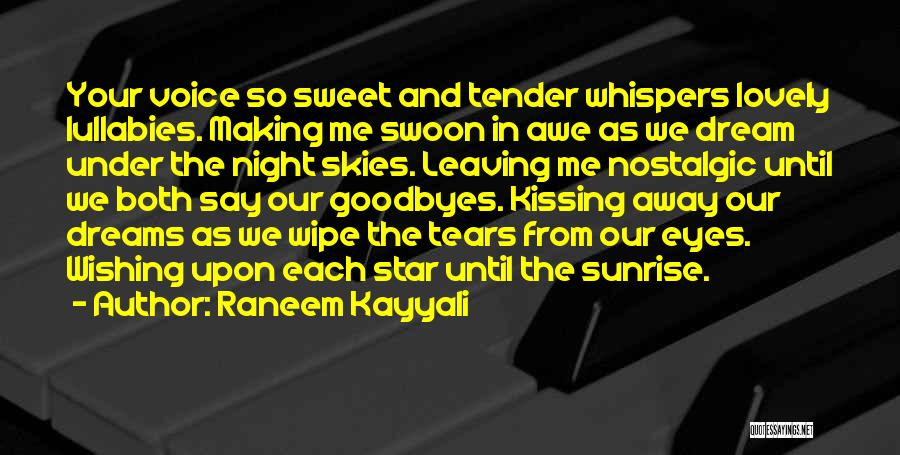 Goodbyes For Now Quotes By Raneem Kayyali