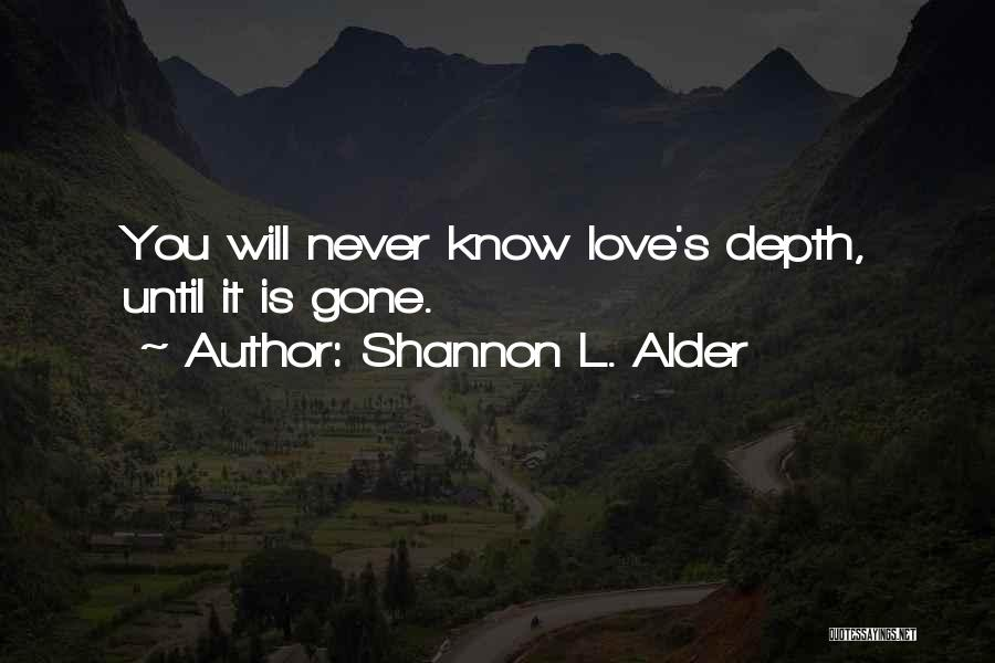 Goodbyes For Now Quotes By Shannon L. Alder