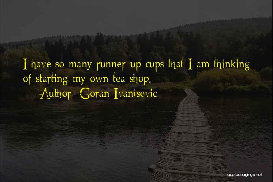 Goran Ivanisevic Quotes 734789