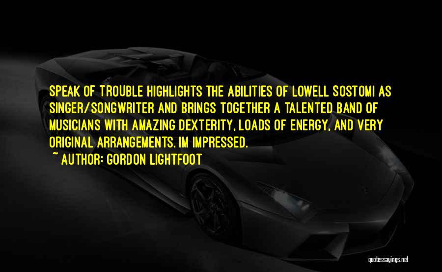 Gordon Lightfoot Quotes 1066292