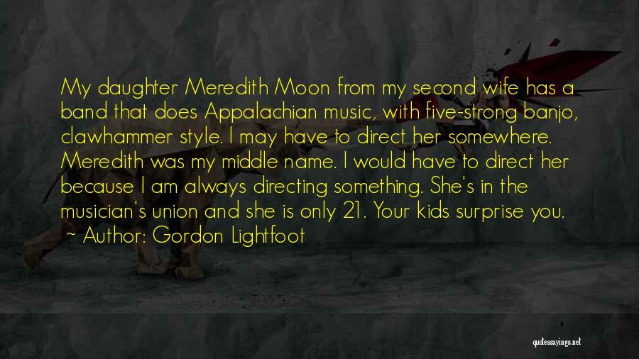 Gordon Lightfoot Quotes 120338