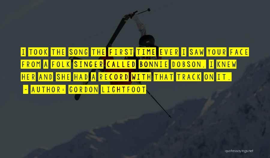 Gordon Lightfoot Quotes 1289880