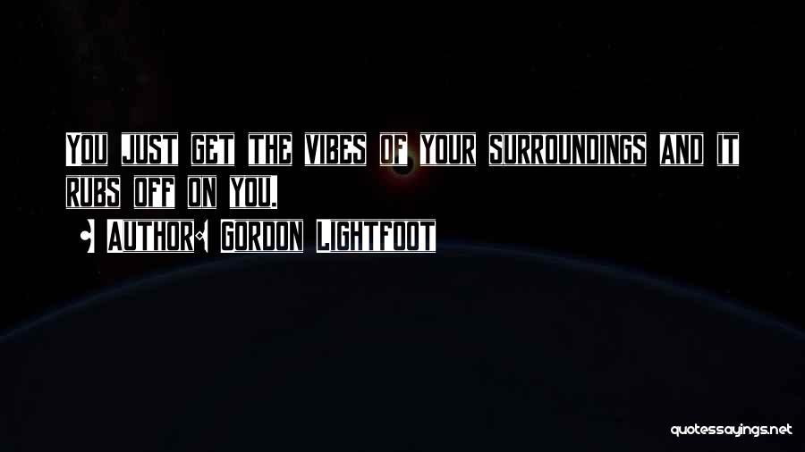 Gordon Lightfoot Quotes 1307379