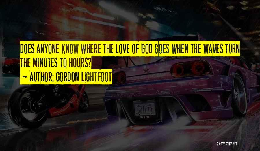 Gordon Lightfoot Quotes 1429112