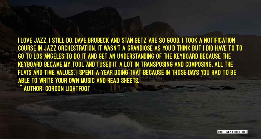 Gordon Lightfoot Quotes 1866622