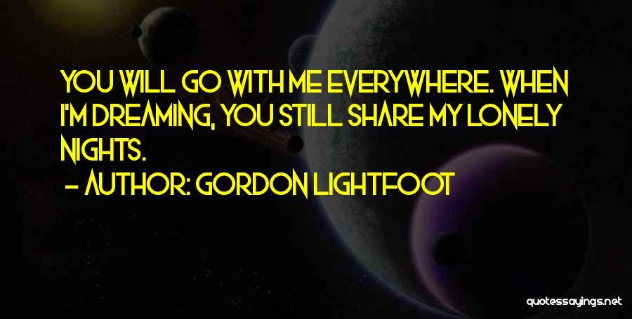Gordon Lightfoot Quotes 1945844