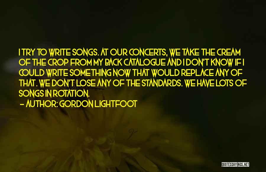 Gordon Lightfoot Quotes 1979718