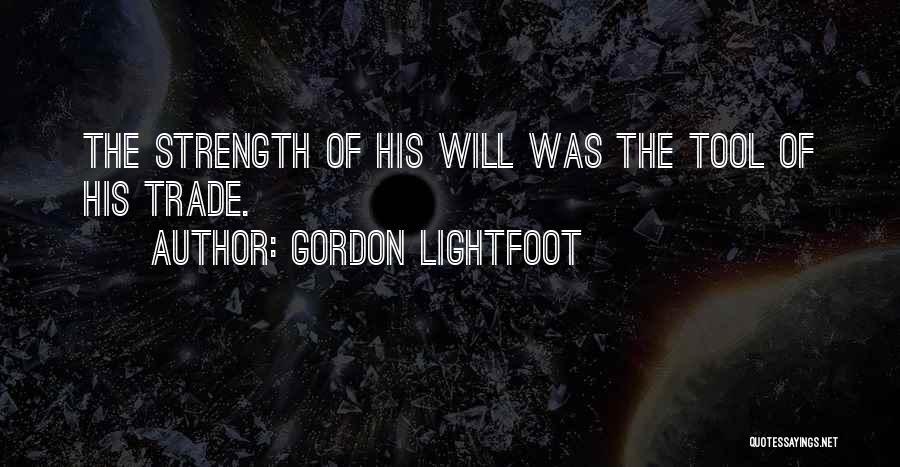 Gordon Lightfoot Quotes 2133671