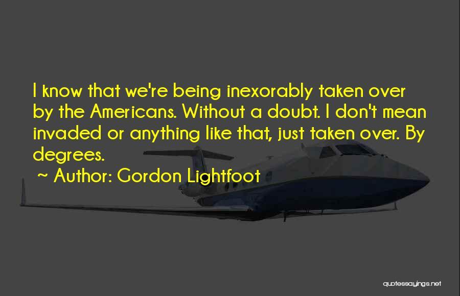 Gordon Lightfoot Quotes 2253888