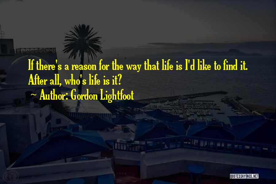 Gordon Lightfoot Quotes 287286