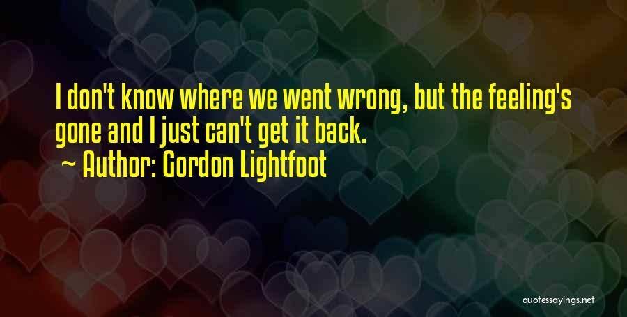 Gordon Lightfoot Quotes 433272