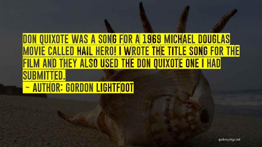 Gordon Lightfoot Quotes 615870