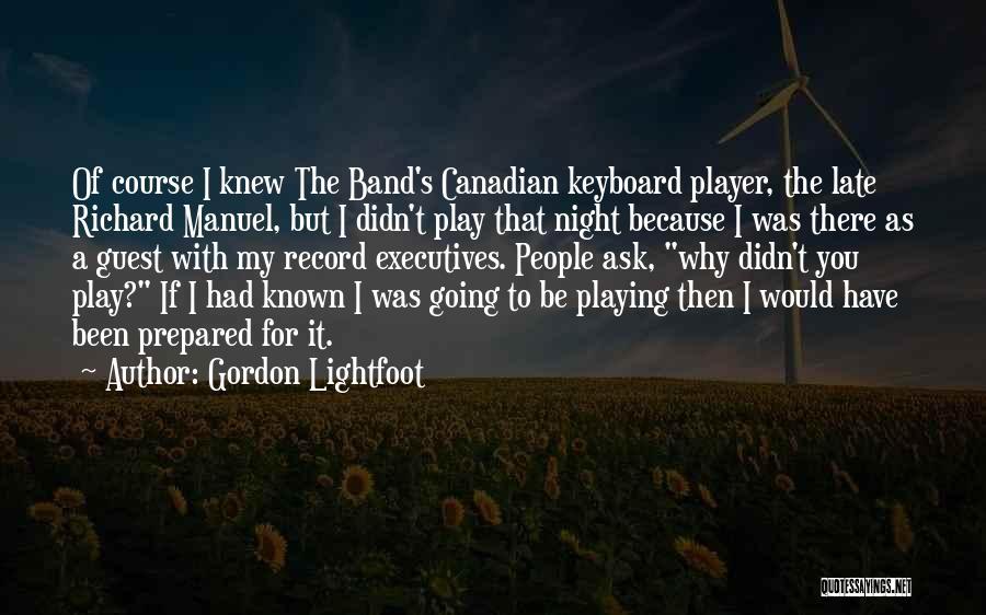 Gordon Lightfoot Quotes 732241