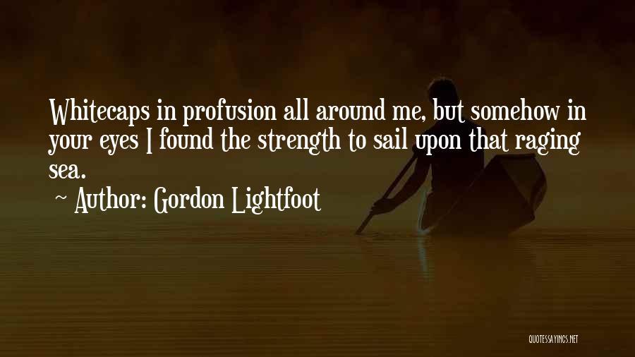 Gordon Lightfoot Quotes 746195