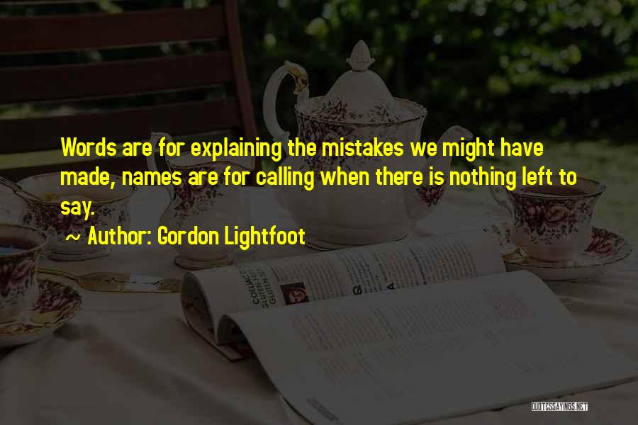 Gordon Lightfoot Quotes 790300