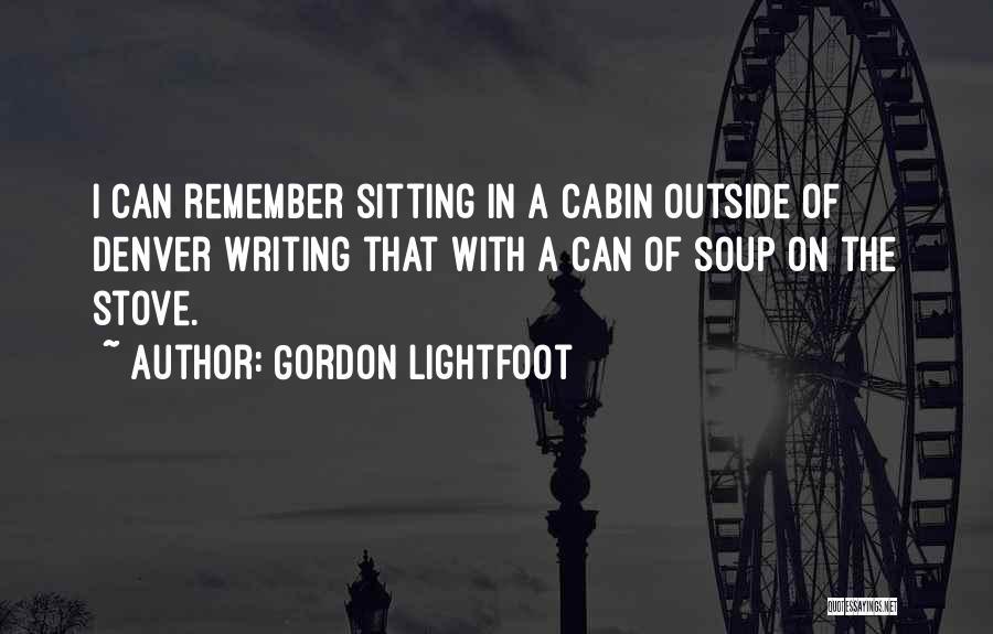 Gordon Lightfoot Quotes 927359