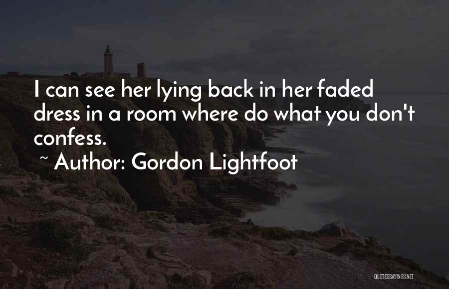 Gordon Lightfoot Quotes 93317