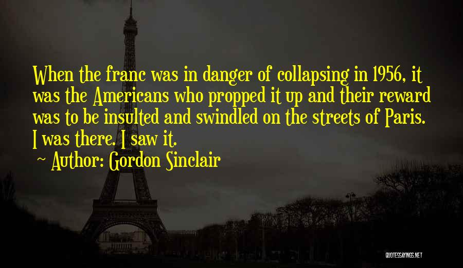 Gordon Sinclair Quotes 2079967